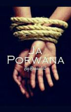 Ja Porwana |WOLNO PISANE| by Kaaaala5