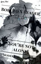 Boruto X Reader You're not alone! ( Modern AU ) by Inani_Chan
