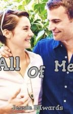 All Of Me//Sheo by divergently_sheo_46