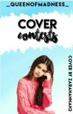 Cover Contests by _QueenOfMadness_