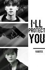 I'll Protect You   Hunhan by Sakuxx