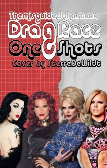 Drag Race One Shots!