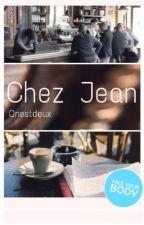 Chez Jean by ONESTDEUX