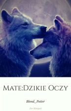 Mate:Dzikie Oczy by Jula_Wolf