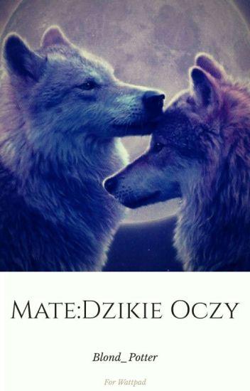 Mate:Dzikie Oczy