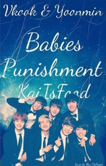 VKook & YoonMin {Babies Punishment} [completed]
