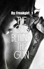 The girl behind the gun by Freakgirl_1