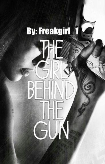The girl behind the gun