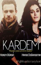 KARDEM |ZeyKer| by gbhankerzeyker