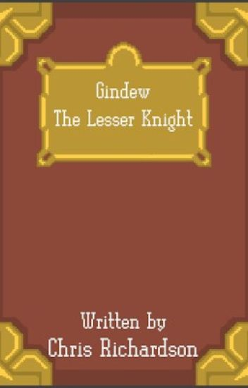 Gindew the Lesser Knight