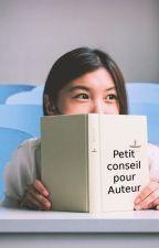 Petit conseil pour auteur by Wattiesconseil
