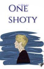 One shoty by MrsBlakeLov