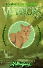 •Warrior Cats Roleplay• (Forms Are Closed For A Few Days, Sorry) by _Yellowfang_