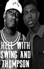 Hell With Swing & Thompson by 90s_lover28