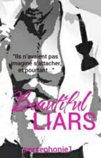 Beautiful Liars by Persephonie1