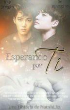 Esperando Por Ti  by Nanzhi_KS