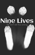 Nine Lives  by spacethyme