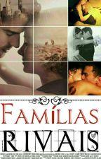 Familias Rivais by Dream_Divergent