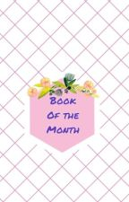 Book of the Month (ON HOLD) by GiveGetAdvice