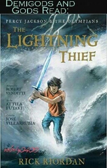 Demigods and Gods Read: Percy Jackson and The Lighting Thief