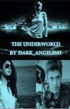 The UnderWorld by dark_angel9597