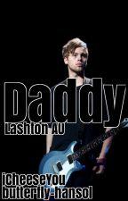 Daddy [Lashton AU] by iCheeseYou