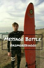 Message Bottle // l.h. by komorebihood