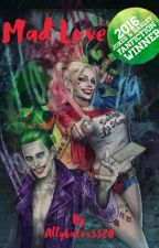 Mad Love (Joker & Harley) by AndieBear341