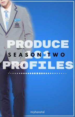 Produce 101: Profiles [Season 2] by MiyHanStal