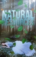 Natural resources. by mxd-hxttxr