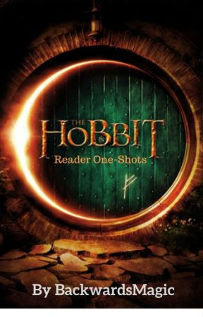 The Hobbit - Reader One Shots - Thorin x (Human) Reader