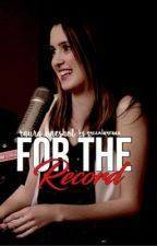 For The Record | Raura OneShot by queenlauraaa