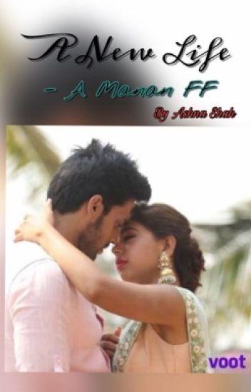 A New Life ~ A Manan FF