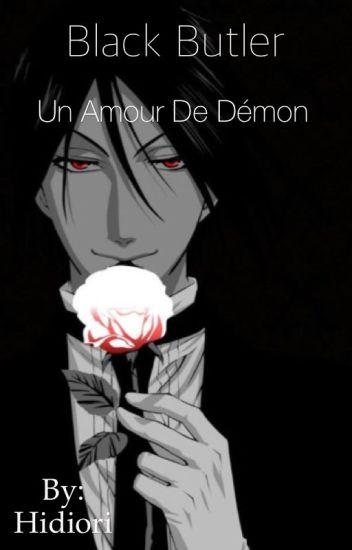 Black Butler : un amour de démon [ EN PAUSE CAR MANQUE D'INSPIRATION è-é ]