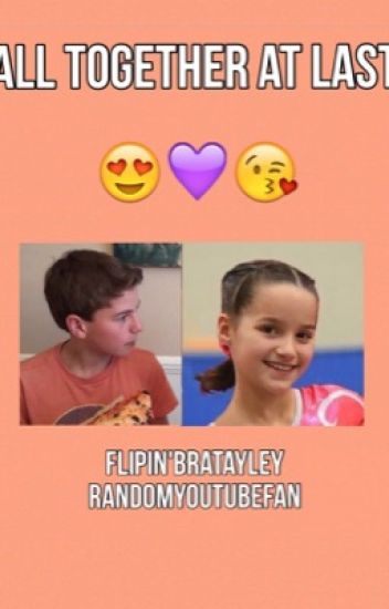 All Together At Last//Bratayley and Flipin'Katie FanFiction