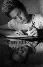Con amor, Niall. (Nosh) by -AlltheloveH
