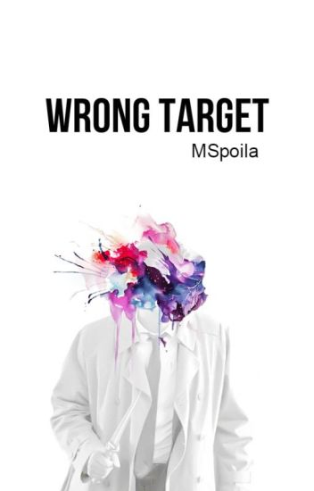 Wrong Target - Destiel