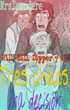 Tres Chicos, Una Decisión. [Dipper,Bill,Will Y ____] by Dxnnx_Lx_Enxnx