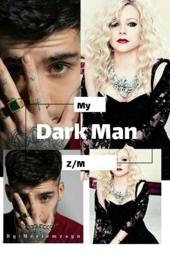 My dark man