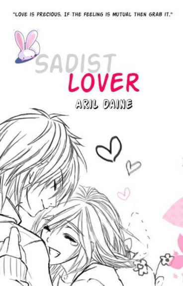 Sadist Lover (Editing) by aril_daine