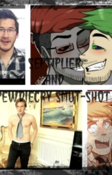 Septiplier And PewDieCry Smut-shots So Kawaii
