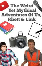 The Weird Yet Mythical Adventures of Us, Rhett and Link by OneLoneWolf