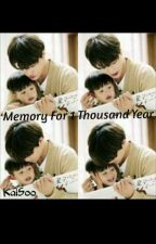Memory For 1 Thousand Year [KAISOO] by Linnn__