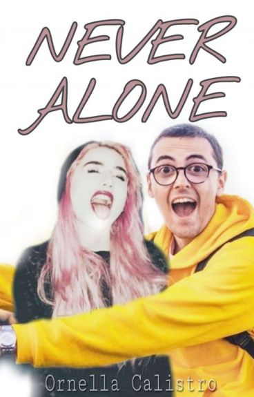 •NEVER ALONE• {Surreta}