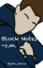Block Notes -s.m. by frannf_