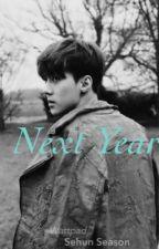 Next Year [HunHan] by SeasonalWonderland