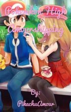 Pokémon High / Amourshipping  by PikachuAmour