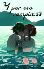 Y Por Eso Rompimos (Wigetta) by TacosY-Youtube