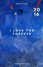 » i love you forever by vkook-loveyou