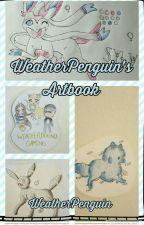 WeatherPenguin's Artbook  by WeatherPenguin